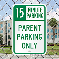15 Minute Parking Signs