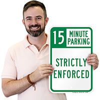 Time Limit Parking - Strictly Enforced Signs