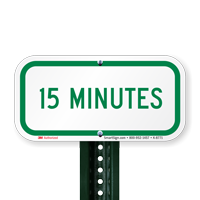 15 MINUTES Time Limit Parking Signs