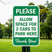Allow Space For 2 Cars Park Here Signs
