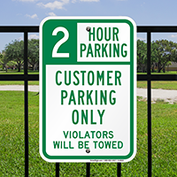 2 Hour Customer Parking Only Violators Towed Signs