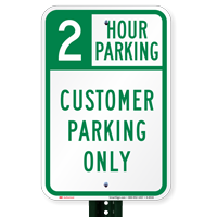 2 Hour Customer Parking Only Signs