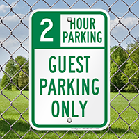 2 Hour Guest Parking Only Signs