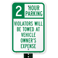 2 Hour Parking Violators Will Be Towed Signs