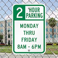 2 Hour Parking Monday Thru Friday Signs