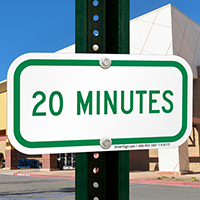 20 MINUTES Time Limit Parking Signs