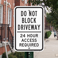 Do Not Block 24 Hour Access Required Signs