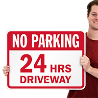 No Parking 24 Hrs Driveway Signs