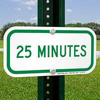 25 MINUTES Time Limit Parking Signs