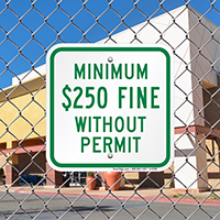 Minimum $250 Fine Without Permit Signs