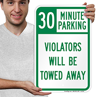 30 Minute Parking Tow Away Signs