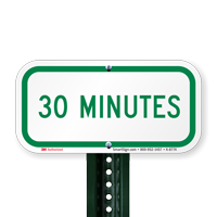 30 MINUTES Time Limit Parking Signs