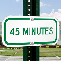 45 MINUTES Time Limit Parking Signs