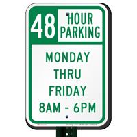 48 Hour Parking Monday Thru Friday Signs