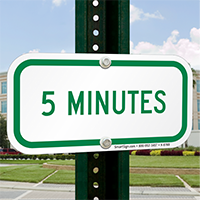 5 MINUTES Time Limit Parking Signs