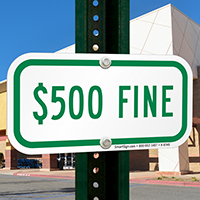 $500 FINE Signs