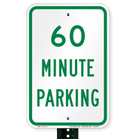 60 MINUTE PARKING Signs
