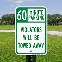60 Minute Parking, Violators Towed Away Signs