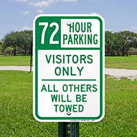 72 Hour Parking Visitors Only Signs