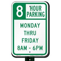 8 Hour Parking Monday Thru Friday Signs