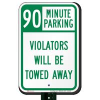 90 Minute Parking, Violators Towed Away Signs