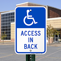 Access In Back Signs (with Graphic)