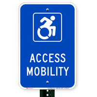 Access Mobility  Parking Signs