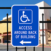 Access Around Back Of Building Left Arrow Signs