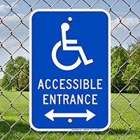 Accessible Entrance Signs With Bidirectional Arrow