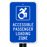 Accessible Passenger Loading Zone Parking Signs