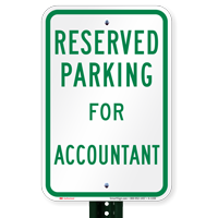 Novelty Parking Space Reserved For Accountant Signs