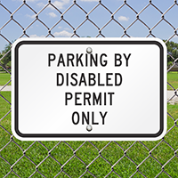 Parking By Disabled Permit Only Signs