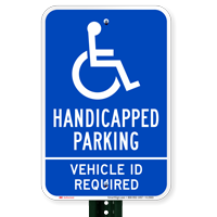 Handicapped Parking Vehicle ID Required Signs
