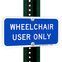 Wheelchair Use Only Sign
