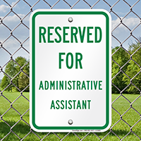 Reserved For Administrative Assistant Signs