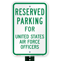 Parking Reserved For United States Air Force Officers Signs