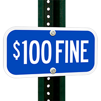 ADA Handicapped Signs - $100 FINE
