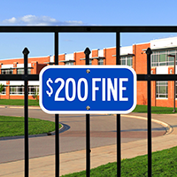$200 FINE Signs