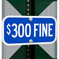 $300 FINE Signs
