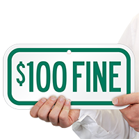 $100 FINE Signs