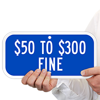 $50 to $300 Fine Aluminum ADA Handicapped Signs