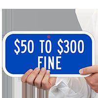 $50 to $300 Fine Aluminum ADA Handicapped Signs