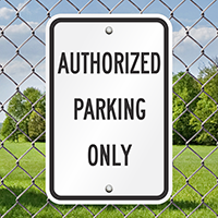 AUTHORIZED PARKING ONLY Signs