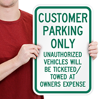 Customer Parking Unauthorized Vehicles Towed Signs