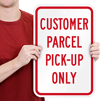 Customer Parcel Pick-Up Only Signs