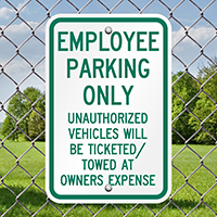 Employee Parking Unauthorized Vehicles Towed Signs