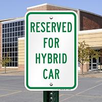 Reserved Hybrid Car Signs