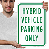 Hybrid Vehicle Parking Only Signs