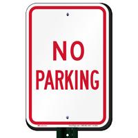 NO PARKING Aluminum NO PARKING Signs