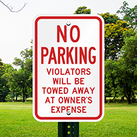No Parking Violators Towed Away Signs